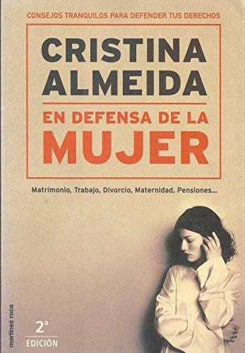 En defensa de la mujer. Matrimonio, trabajo, divorcio, maternidad, pensiones. Prólogo Fanny ...