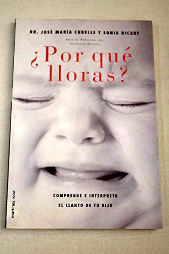 9788427024502: Por que lloras? (Spanish Edition)