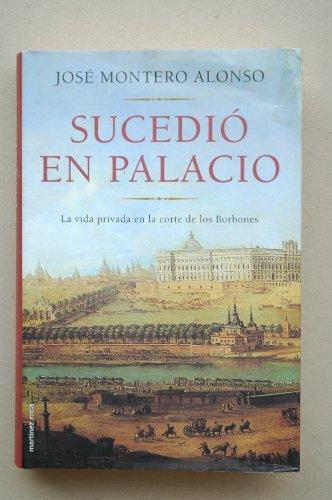 9788427024656: Sucedio en palacio