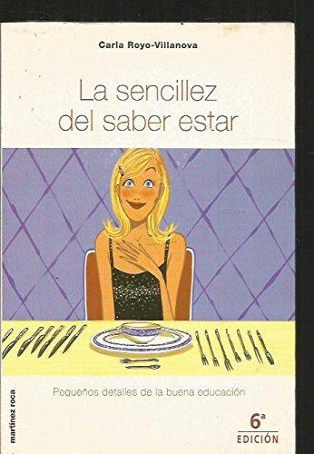 SENCILLEZ DEL SABER ESTAR: n/a