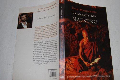 9788427024915: Mirada del maestro,la (finalista premio espiritualidad 1999) (Espiritualidad (m.Roca))