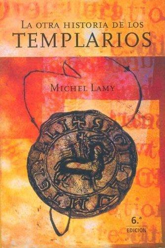 9788427024939: La otra historia de los templarios