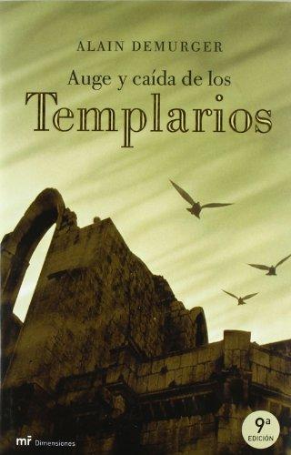 9788427025509: Auge y caída de los templarios (MR Dimensiones)