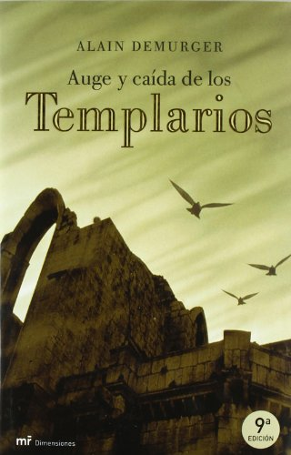 9788427025509: Auge y caida de los templarios/ Rise and Fall of the Templars (Spanish Edition)