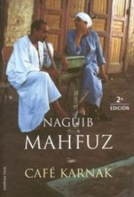 Cafe Karnak (Spanish Edition): Mahfouz, Naguib