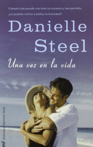 Una vez en la vida / Once in a Lifetime (Spanish Edition): Steel, Danielle