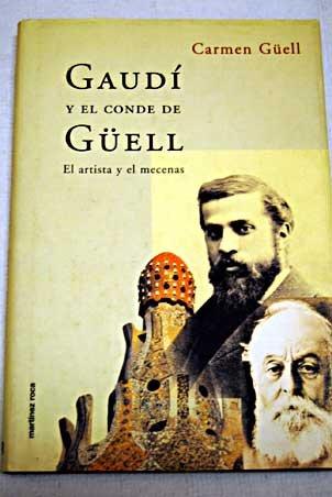 9788427026575: GAUDI Y CONDE GUELL (MARTINEZ ROCA).