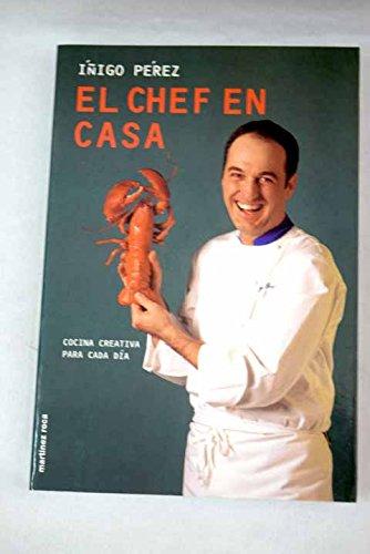 9788427026650: Chef en casa, el - cocina creativa para...