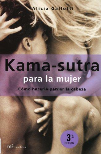 Kama-Sutra Para LA Mujer (Spanish Edition): Alicia Gallotti