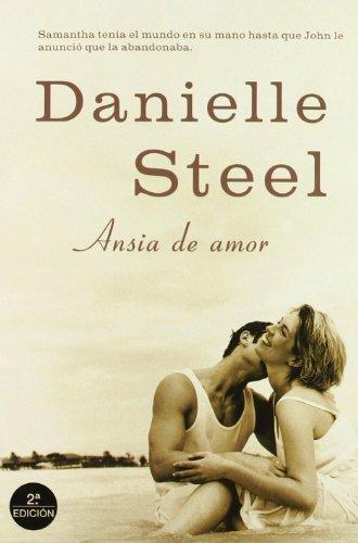 9788427027626: Ansia de amor (Danielle Steel)