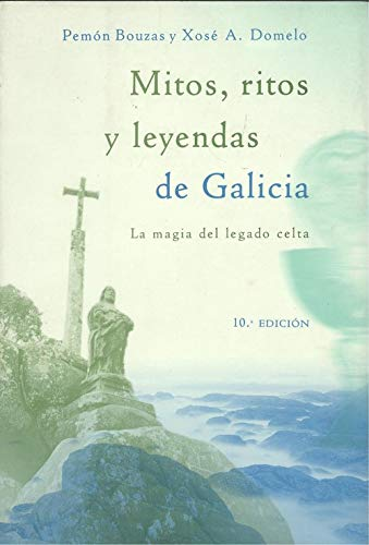 9788427027695: MITOS, RITOS Y LEYENDAS DE GALICIA