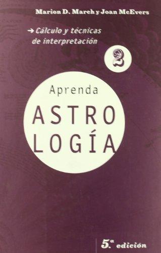 9788427027800: Aprenda astrología 2. Cálculo (La otra ciencia)