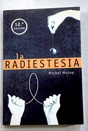 la Radiestesia: Moine, Michel