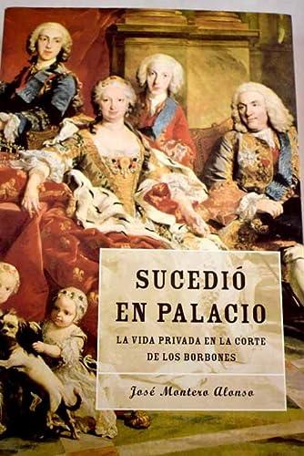 9788427027961: SUCEDIO EN PALACIO