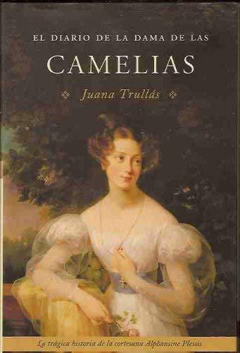 9788427028319: El diario de la Dama de las Camelias (Spanish Edition)