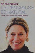La menopausia es natural: Dr. F?lix Pedrero