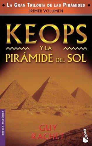 9788427028395: Keops y la pirámide del sol (Novela histórica)