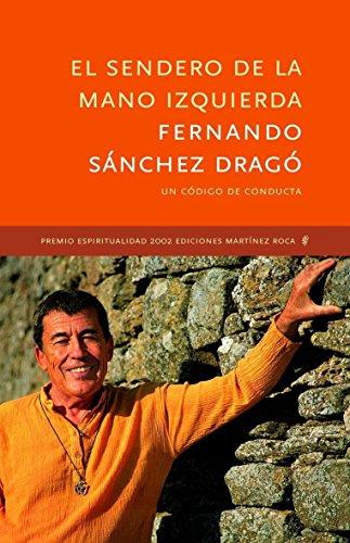 El Sendero De La Mano Izquierda: Fernando Sanchez Drago