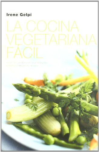 9788427029170: LA Cocina Vegetariana Facil (Spanish Edition)