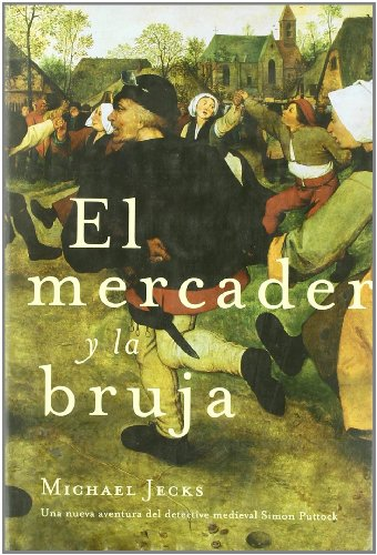 9788427029224: El mercader y la bruja (Novela Historica (m.Roca))