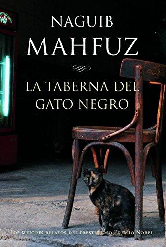 La taberna del gato negro - Mahfouz,Naguib