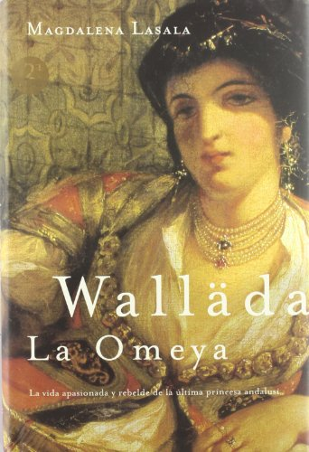 9788427029330: Walläda la Omeya (Novela Historica (m.Roca))