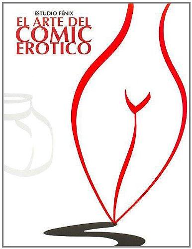 9788427029385: El arte del comic erotico