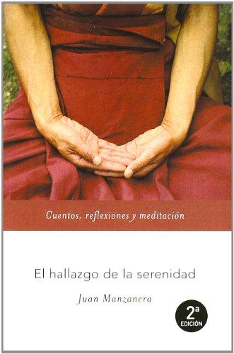 9788427029507: El hallazgo de la serenidad (Espiritualidad (m.Roca))
