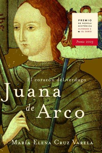 9788427029545: Juana de Arco. El corazón del verdugo (Novela Historica (m.Roca))