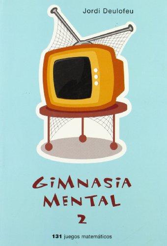 Gimnasia Mental 2 (Spanish Edition): Deulofeu, Jordi