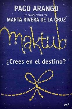 9788427029866: Maktub - ¿crees en el destino? (Novela)