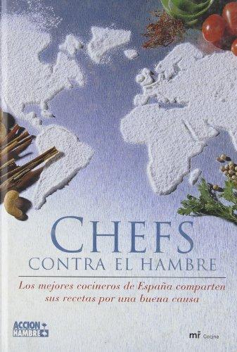 9788427029927: Chefs Contra El Hambre (Spanish Edition)