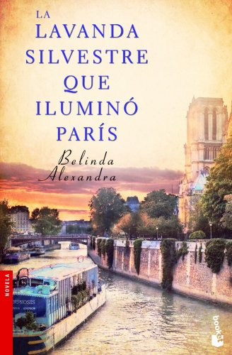 9788427030138: La lavanda silvestre que iluminó París