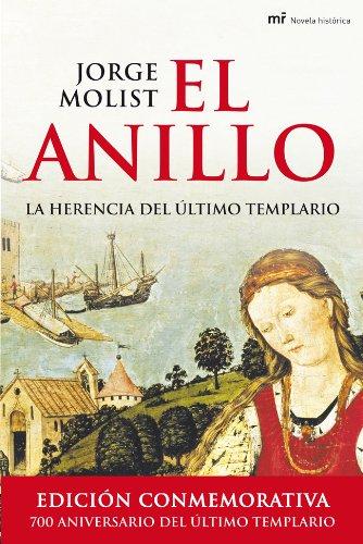 9788427030206: El anillo. La herencia del último templario (Novela Historica (m.Roca))