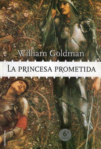 9788427030633: La Princesa Prometida (Retapado y Actualizado)