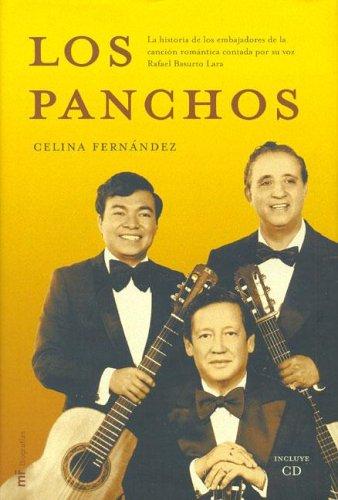 Los Panchos (Spanish Edition): Celina Fernandez