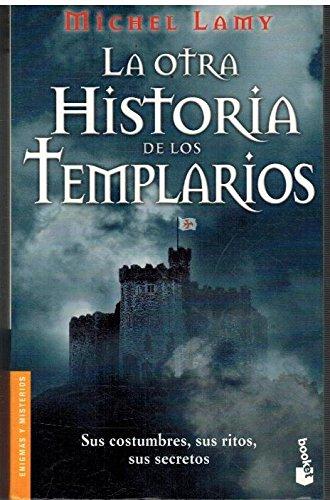 9788427030831: La otra historia de los templarios (Booket Logista)