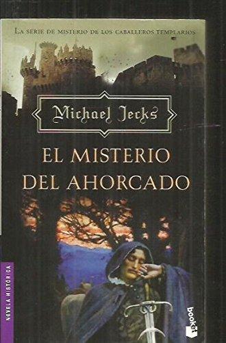 El Misterio Del Ahorcado (Novela Historica) (Spanish Edition) (8427030924) by Michael Jecks