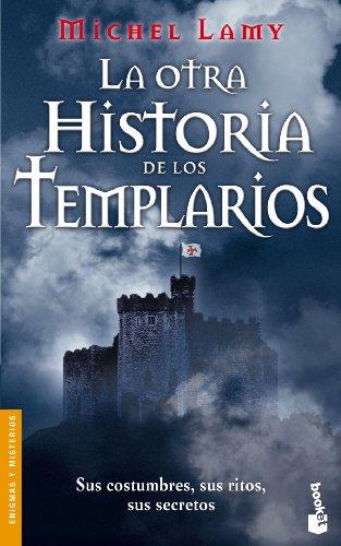 9788427031104: La otra historia de los Templarios (Divulgación. Enigmas y misterios)