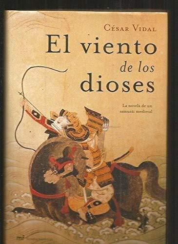 9788427031166: El viento de los dioses (Novela Historica (m.Roca))