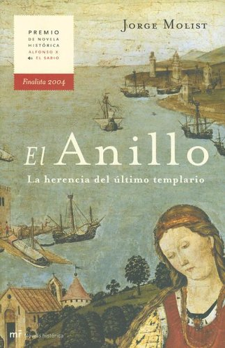 9788427031302: El Anillo: La Herencia del Ultimo Templario (Spanish Edition)