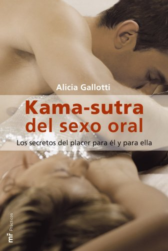 9788427031579: Kama Sutra Del Sexo Oral (Mr Practicos) (Spanish Edition)