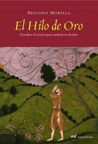 9788427031586: El hilo de oro / the Golden Thread