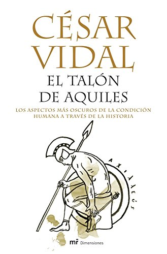9788427031869: El Talon De Aquiles/ the Achilles Heel (Spanish Edition)