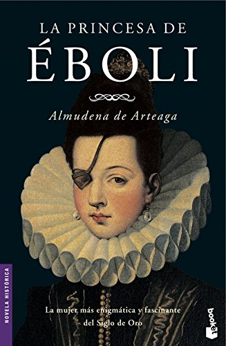 La princesa de Éboli (Booket Logista): Arteaga, Almudena De
