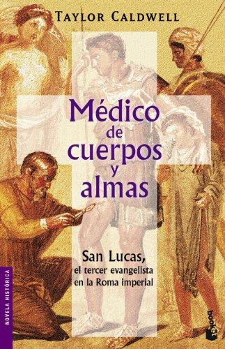 9788427032026: Médico de cuerpos y almas (Novela histórica)