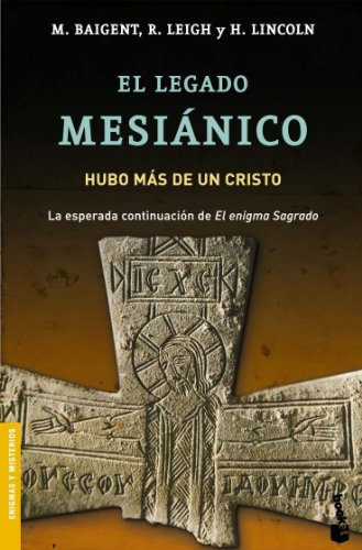 9788427032057: El Legado Mesianico/ the Messianic Legacy (Divulgacion Enigmas y Misterios) (Spanish Edition)