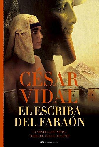 9788427032156: El escriba del faraón: La novela definitiva sobre el antiguo Egipto (Novela Historica (m.Roca))