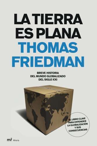 9788427032224: La Tierra Es Plana / The World Is Flat: Breve Historia del Mundo Globalizado del Siglo XXI / A Brief History of the Twenty-first Century (Spanish Edition)