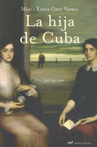 9788427032316: La Hija de Cuba